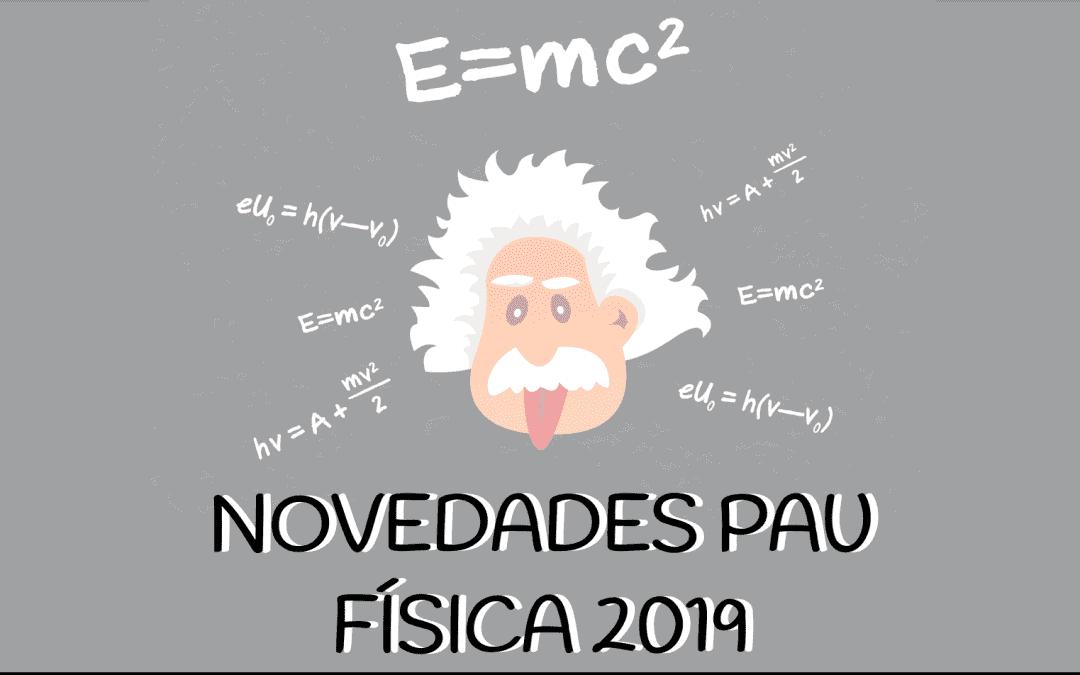 Cambios en la PAU de física 2019