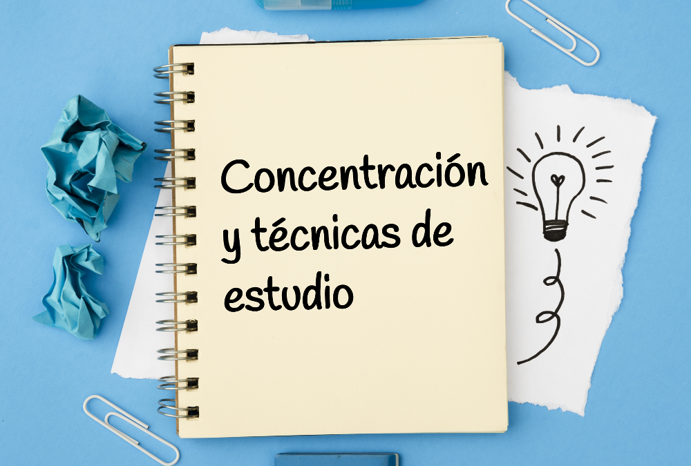 Concentración y técnicas de estudio